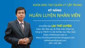 KY NANG HUAN LUYEN NHAN VIEN - TS LAI THE LUYEN